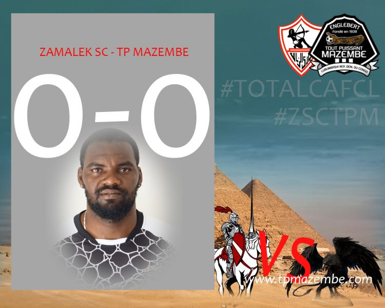 Score final Zamalek SC-TP Mazembe