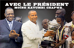 Avec le Président Moïse Katumbi